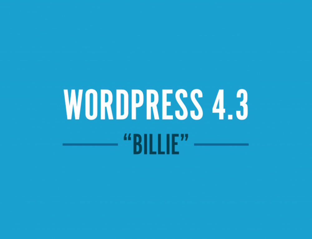 "WordPress 4.3 update ""Billie"""