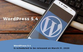 WordPress 5.4 is scheduled to be released on March 31, 2020